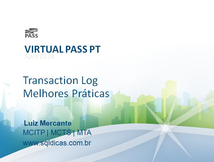 Transaction Log – Melhores Práticas,  evento gratuito online.